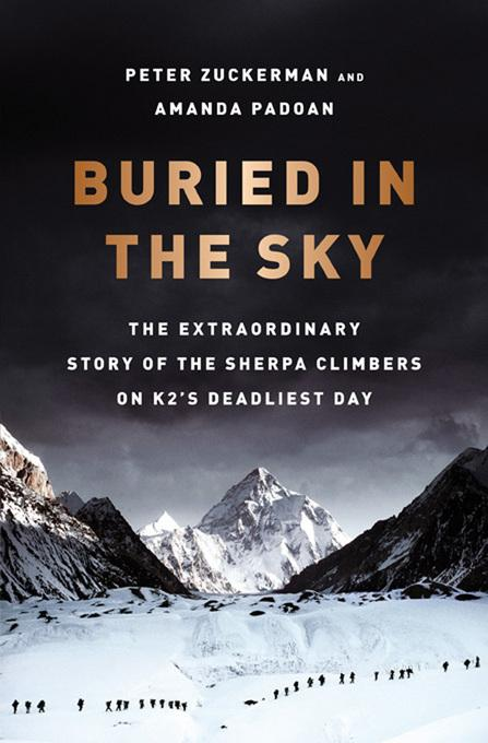 Buried in the Sky: The Extraordinary Story of the Sherpa Climbers on K2's Deadliest Day EB9780393084085