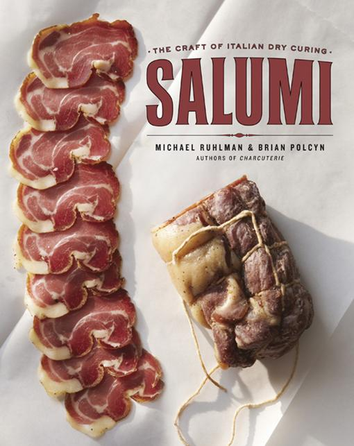 Salumi: The Craft of Italian Dry Curing EB9780393084160