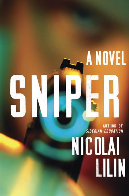 Sniper: A Novel EB9780393084207