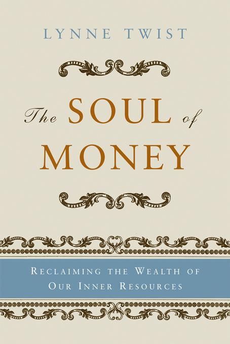 The Soul of Money: Transforming Your Relationship with Money and Life EB9780393340310