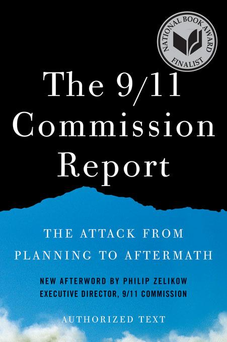 The 9/11 Commission Report: The Attack from Planning to Aftermath EB9780393341089