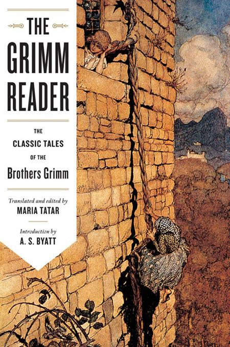 The Grimm Reader: The Classic Tales of the Brothers Grimm EB9780393342611