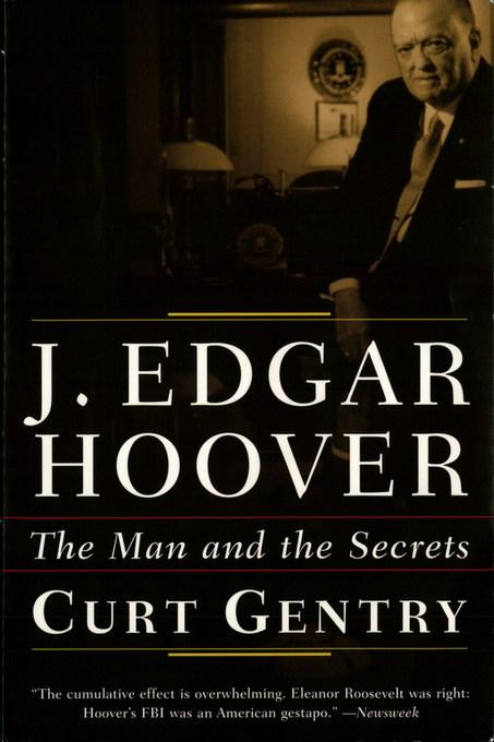 J. Edgar Hoover: The Man and the Secrets EB9780393343502