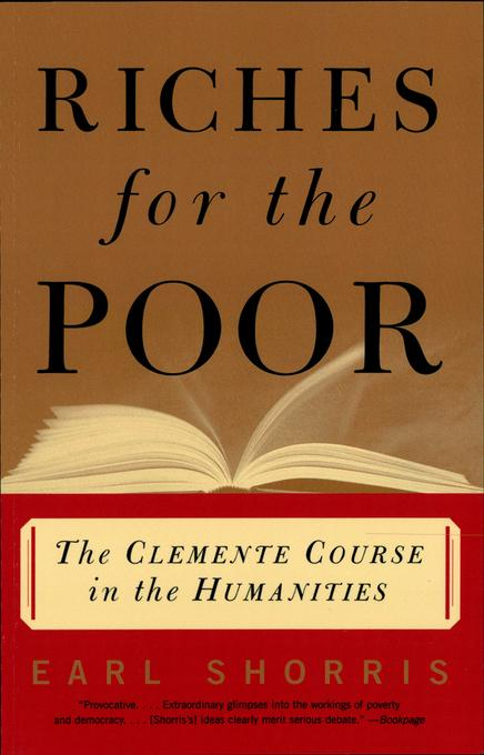 Riches for the Poor: The Clemente Course in the Humanities EB9780393343731