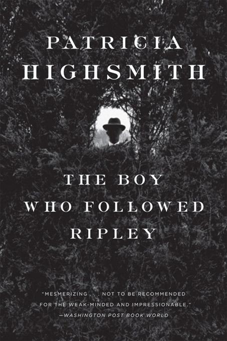 The Boy Who Followed Ripley EB9780393344752