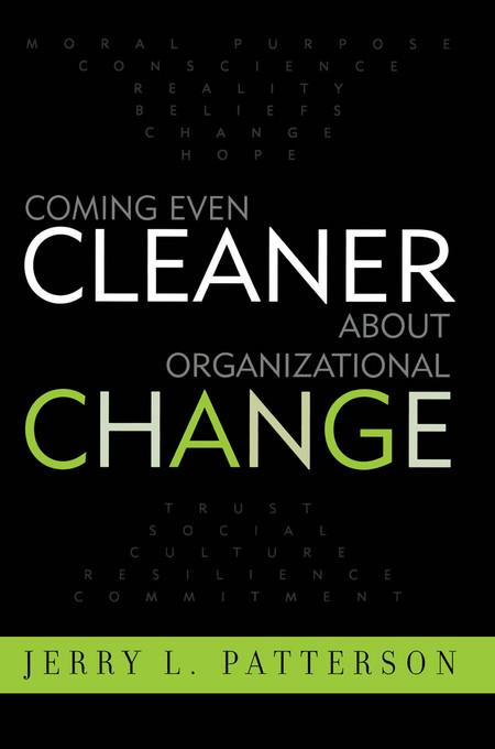 Coming Even Cleaner About Organizational Change EB9780585483146