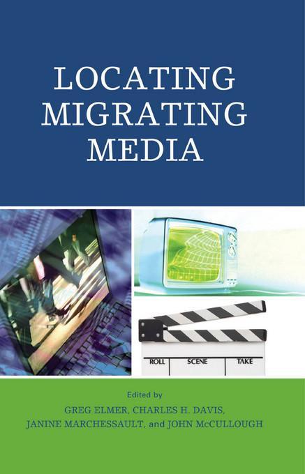 Locating Migrating Media EB9780739142431