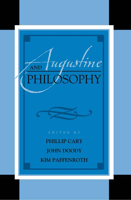 Augustine and Philosophy EB9780739145401