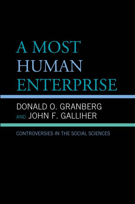 A Most Human Enterprise: Controversies in the Social Sciences EB9780739147290