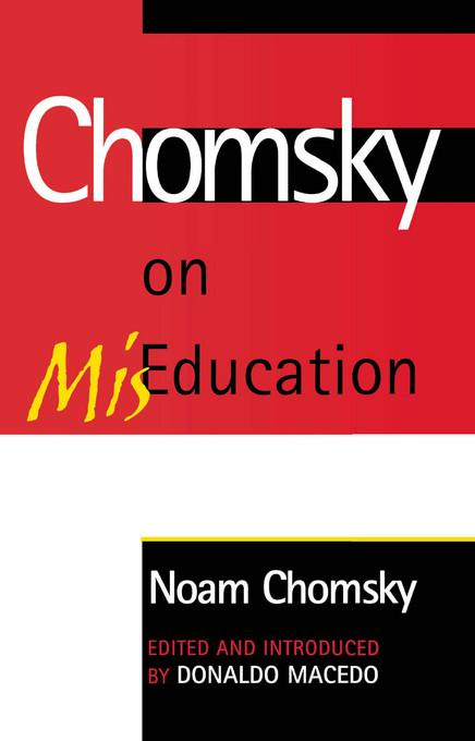 Chomsky on Mis-Education EB9780742573338