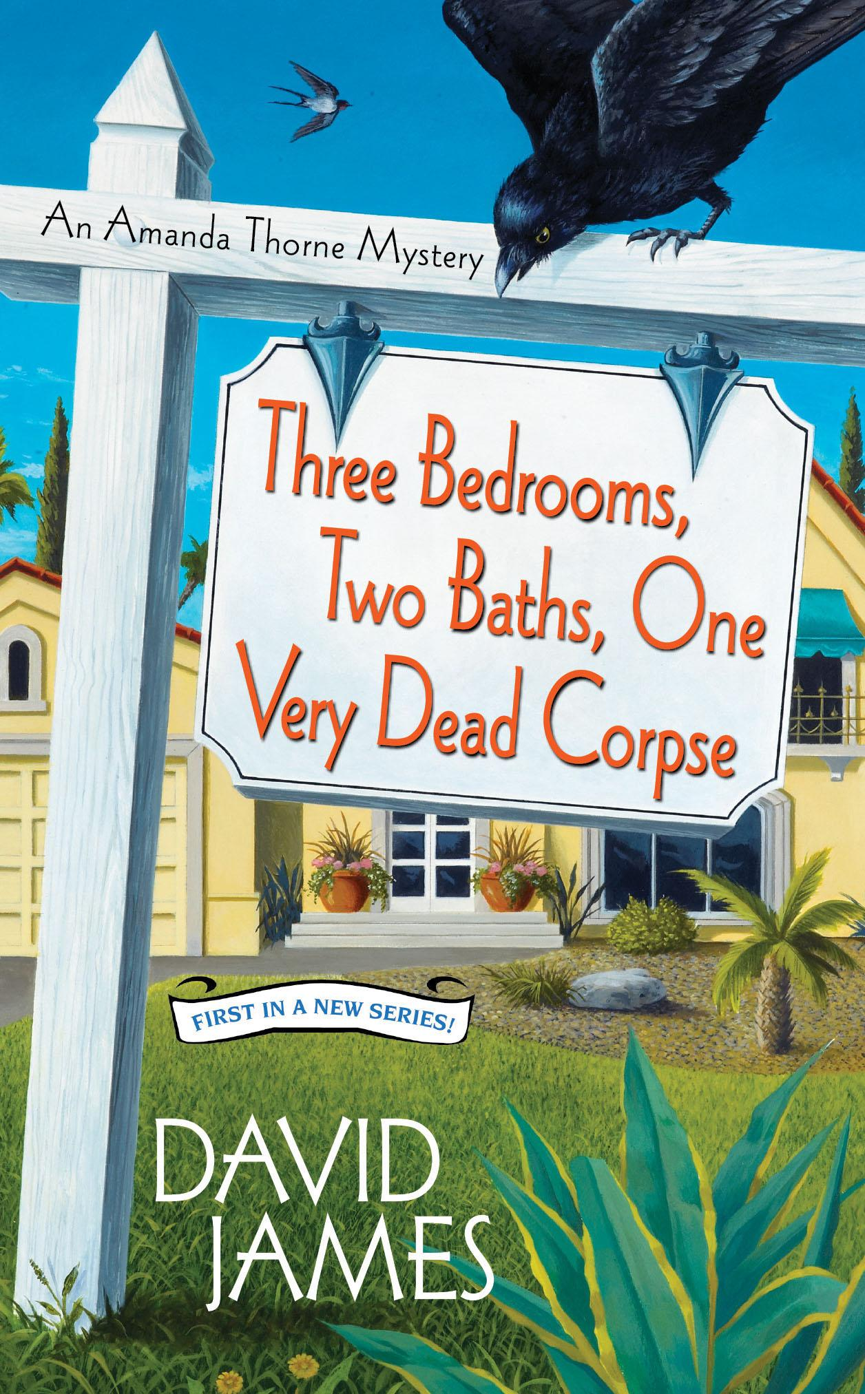 Three Bedrooms, Two Baths, One Very Dead Corpse EB9780758278807