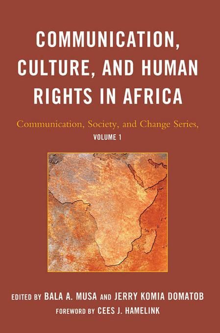 Communication, Culture, and Human Rights in Africa EB9780761853084