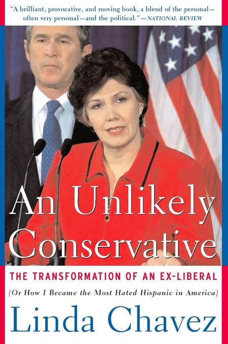 An Unlikely Conservative: The Transformation Of An Ex-liber EB9780786746729