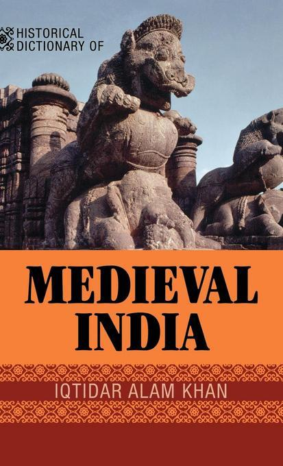 Historical Dictionary of Medieval India EB9780810864016