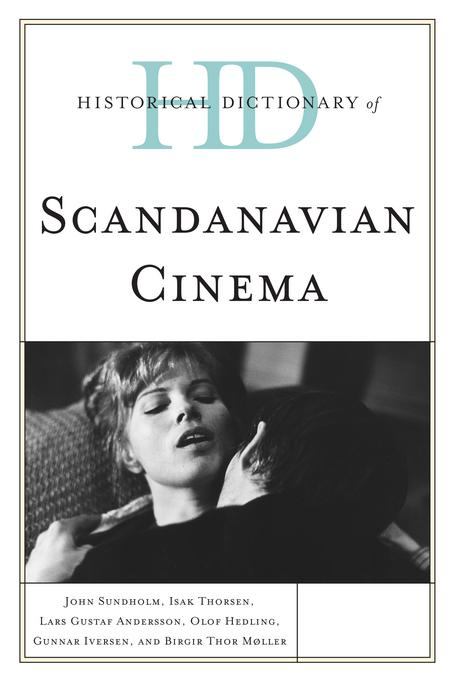 Historical Dictionary of Scandinavian Cinema EB9780810878990