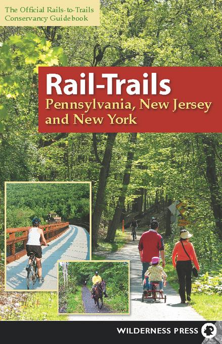 Rail-Trails Pennsylvania, New Jersey, and New York EB9780899976679