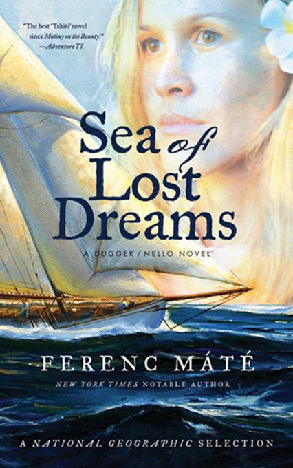 Sea of Lost Dreams: A Dugger/Nello Novel EB9780920256756