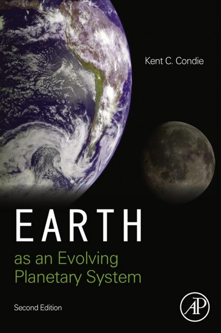 Earth as an Evolving Planetary System EB9780123852281