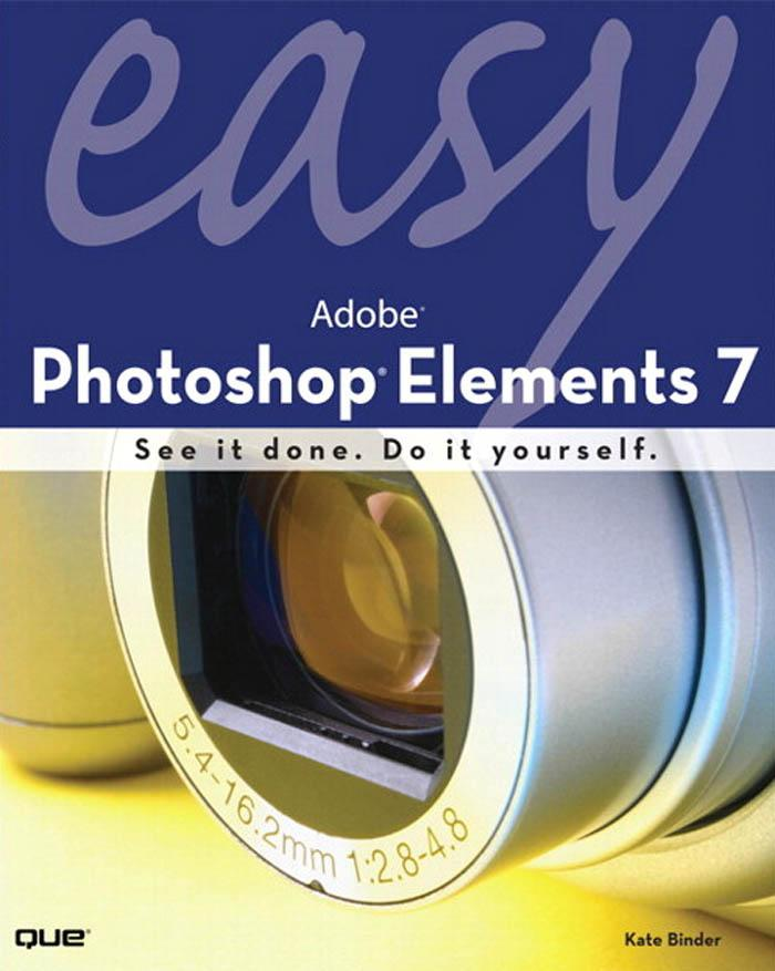 Easy Adobe? Photoshop? Elements 7 EB9780768687101
