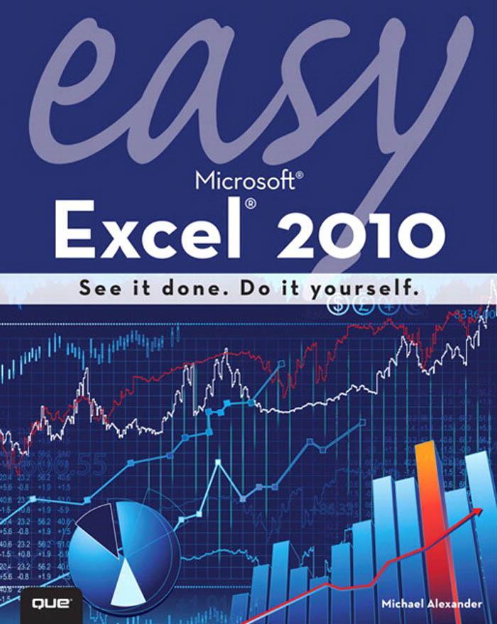 Easy Microsoft Excel 2010 EB9780132492478
