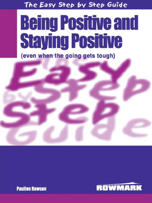 Easy Step By Step Guide To Being Positive EB9780953985661