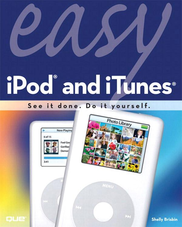 Easy iPod and iTunes EB9780132713696