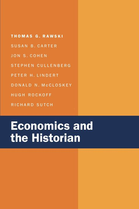 Economics and the Historian EB9780520910867