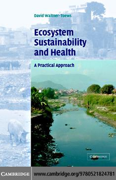 Ecosystem Sustainability and Health EB9780511207471
