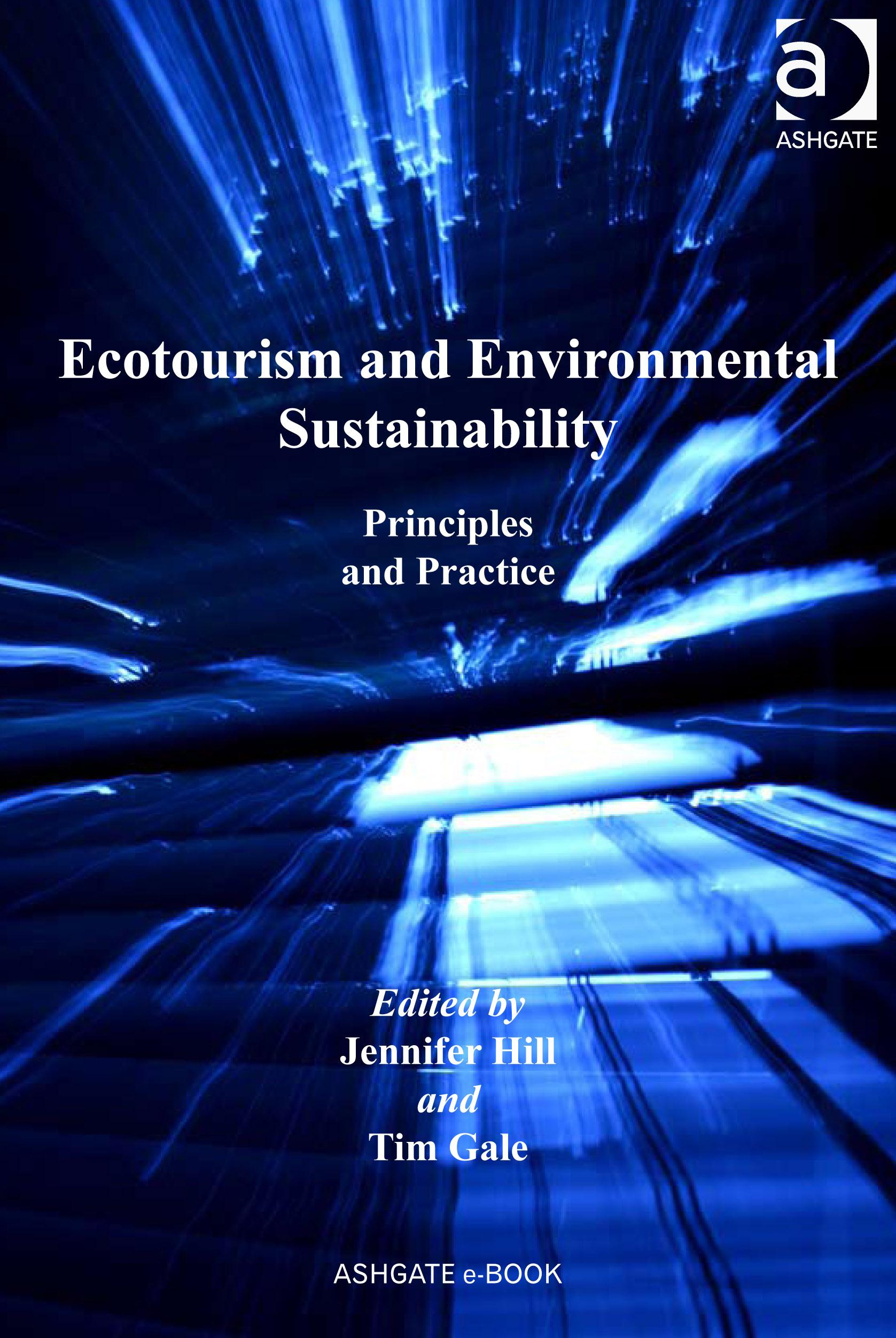 Ecotourism and Environmental Sustainability: Principles and Practice EB9780754676218