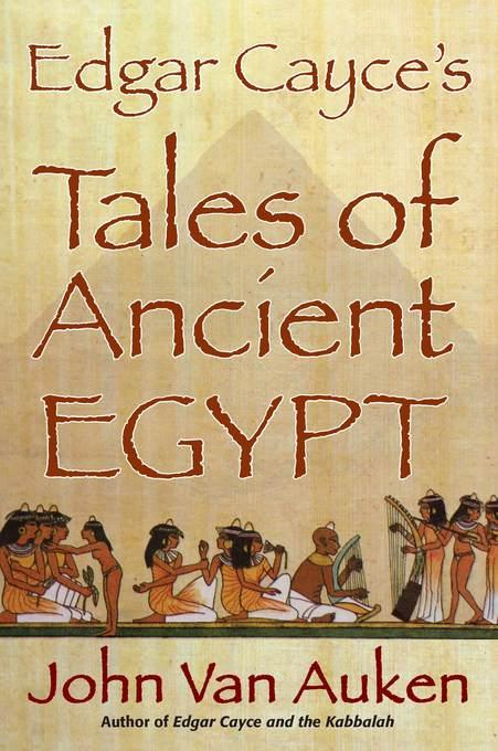 Edgar Cayce's Tales of Ancient Egypt EB9780876047101
