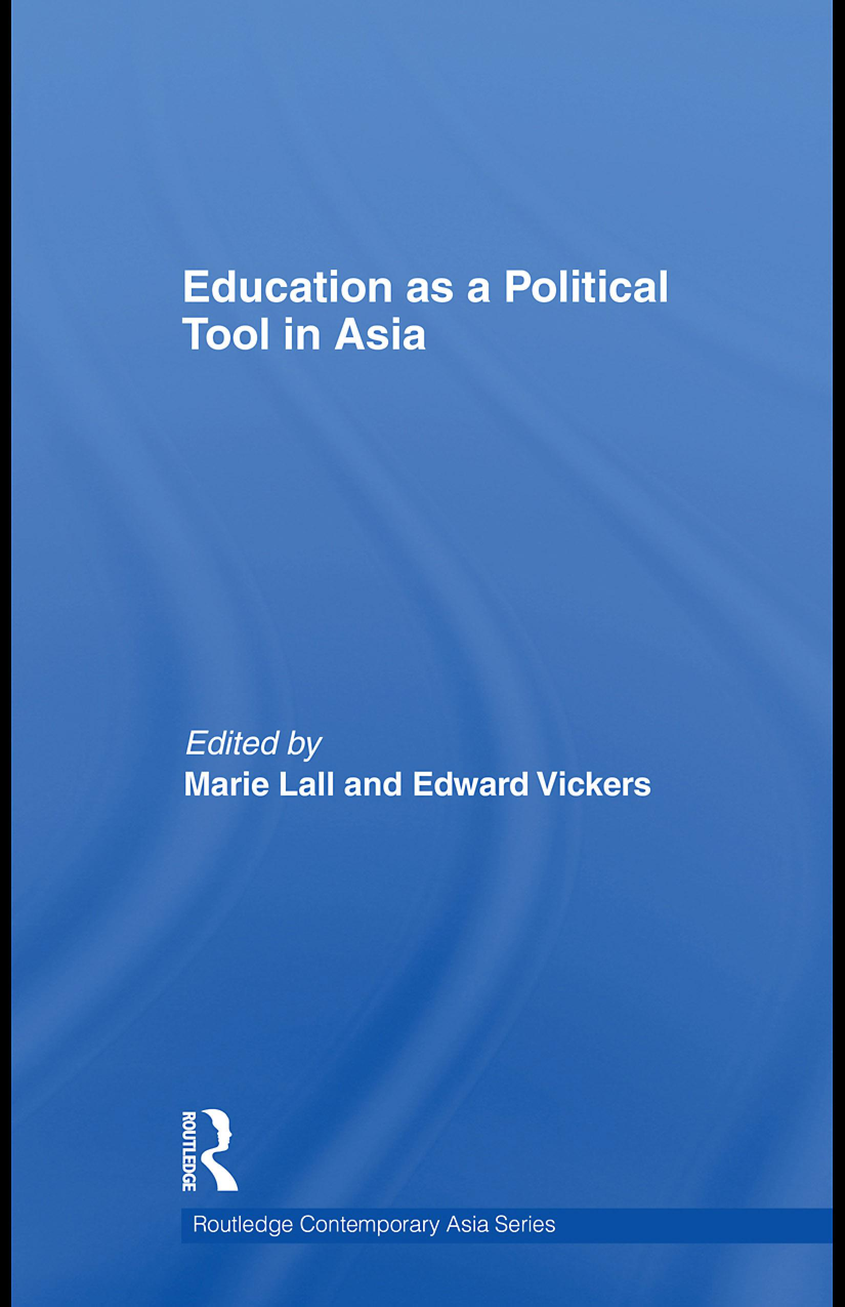 Education as a Political Tool in Asia EB9780203884669