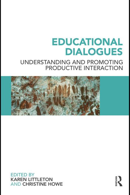 Educational Dialogues: Understanding and Promoting Productive interaction EB9780203863510
