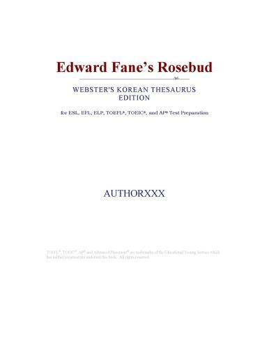 Edward Fane?s Rosebud (Webster's Korean Thesaurus Edition) EB9780546393750
