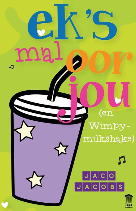 Ek's mal oor jou (en Wimpy-milkshake) EB9780799357929
