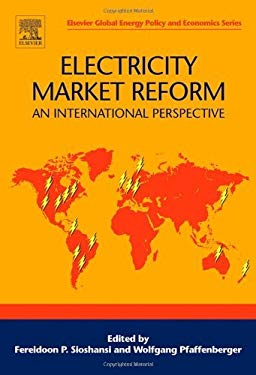 Electricity Market Reform: An International Perspective EB9780080462714