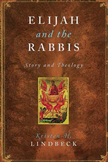 Elijah and the Rabbis: Story and Theology EB9780231525473