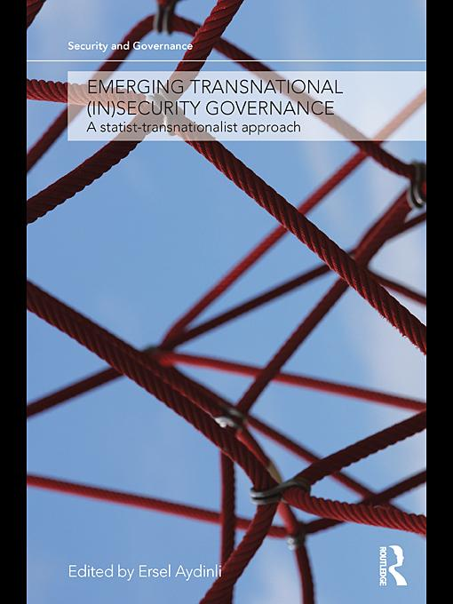 Emerging Transnational (In)security Governance EB9780203857458