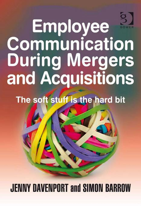 Employee Communication During Mergers and Acquisitions EB9780754681410
