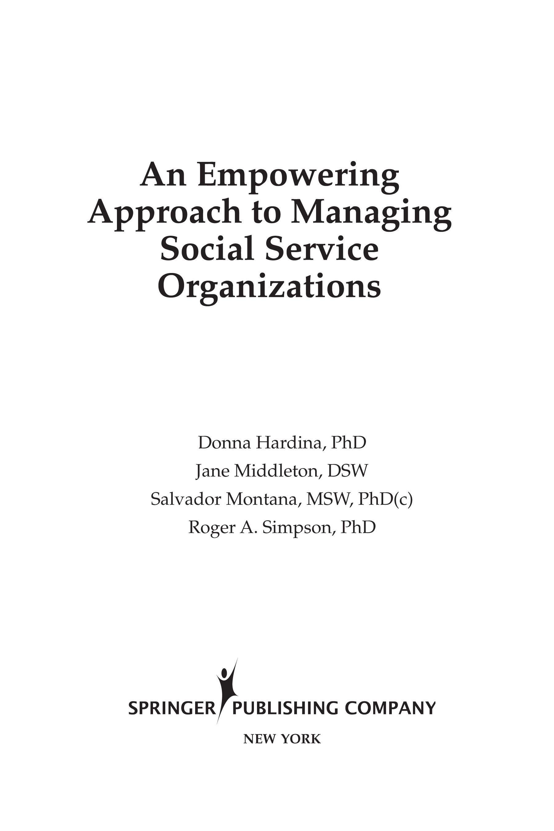 Empowering Approach to Managing Social Service Organizations, An EB9780826138163