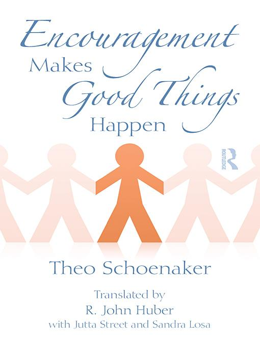 Encouragement Makes Good Things Happen EB9780203845998