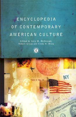 Encyclopaedia of Contemporary American Culture EB9780203991688