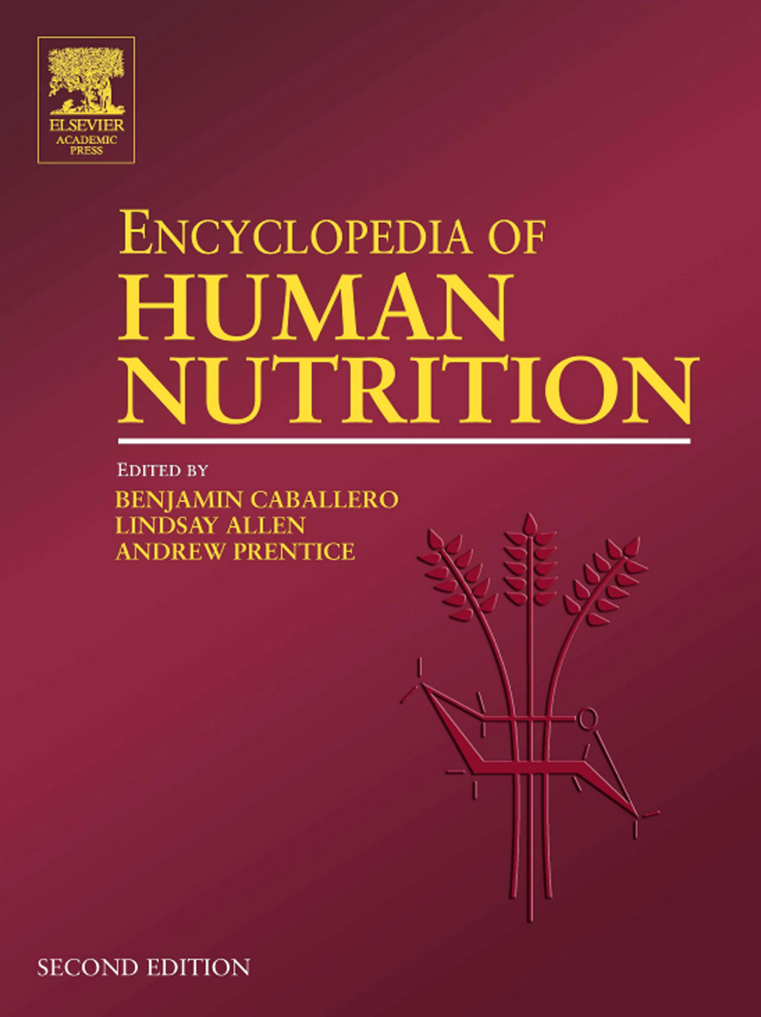 Encyclopedia of Human Nutrition, Four-Volume Set EB9780080454283