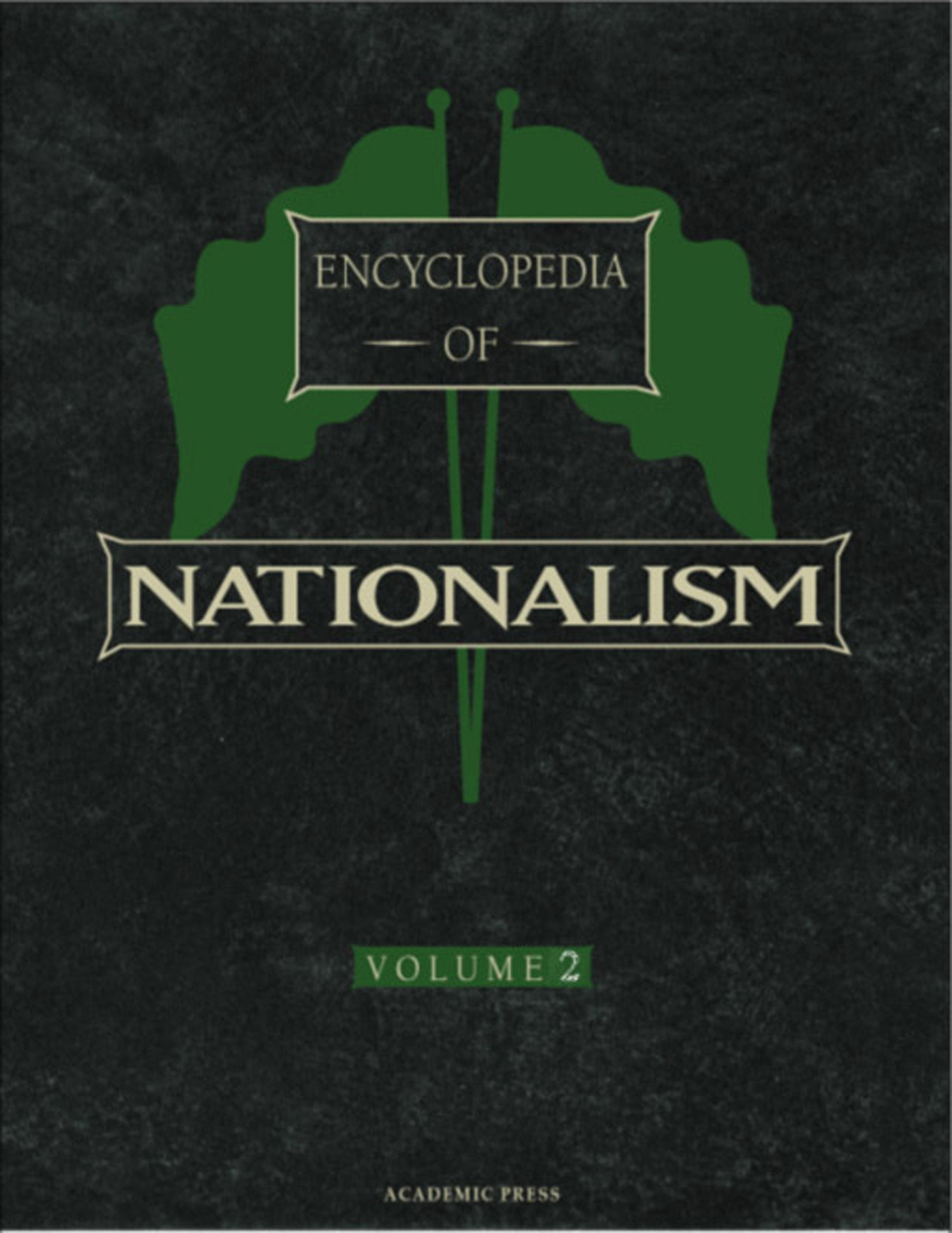 Encyclopedia of Nationalism, Two-Volume Set EB9780080545240