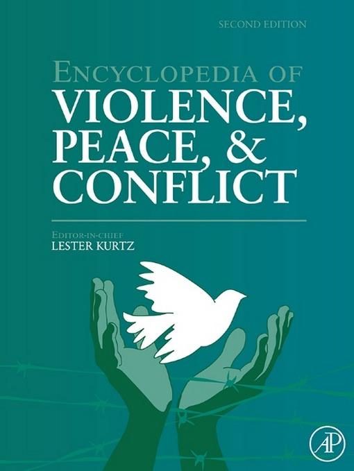 Encyclopedia of Violence, Peace, and Conflict EB9780123739858