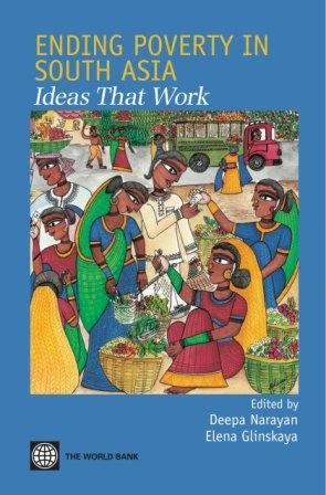 Ending Poverty in South Asia: Ideas That Work EB9780821368770