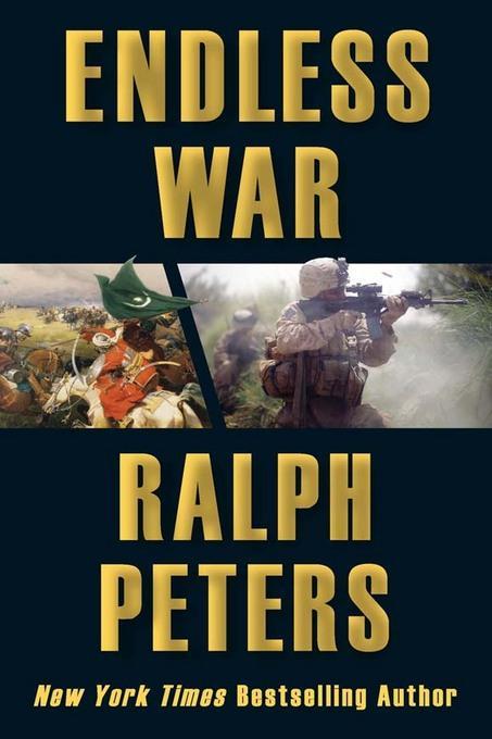 Endless War: Middle-Eastern Islam vs. Western Civilization EB9780811744713
