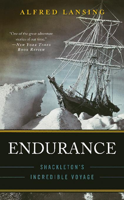 Endurance: Shackleton's Incredible Voyage EB9780306817731