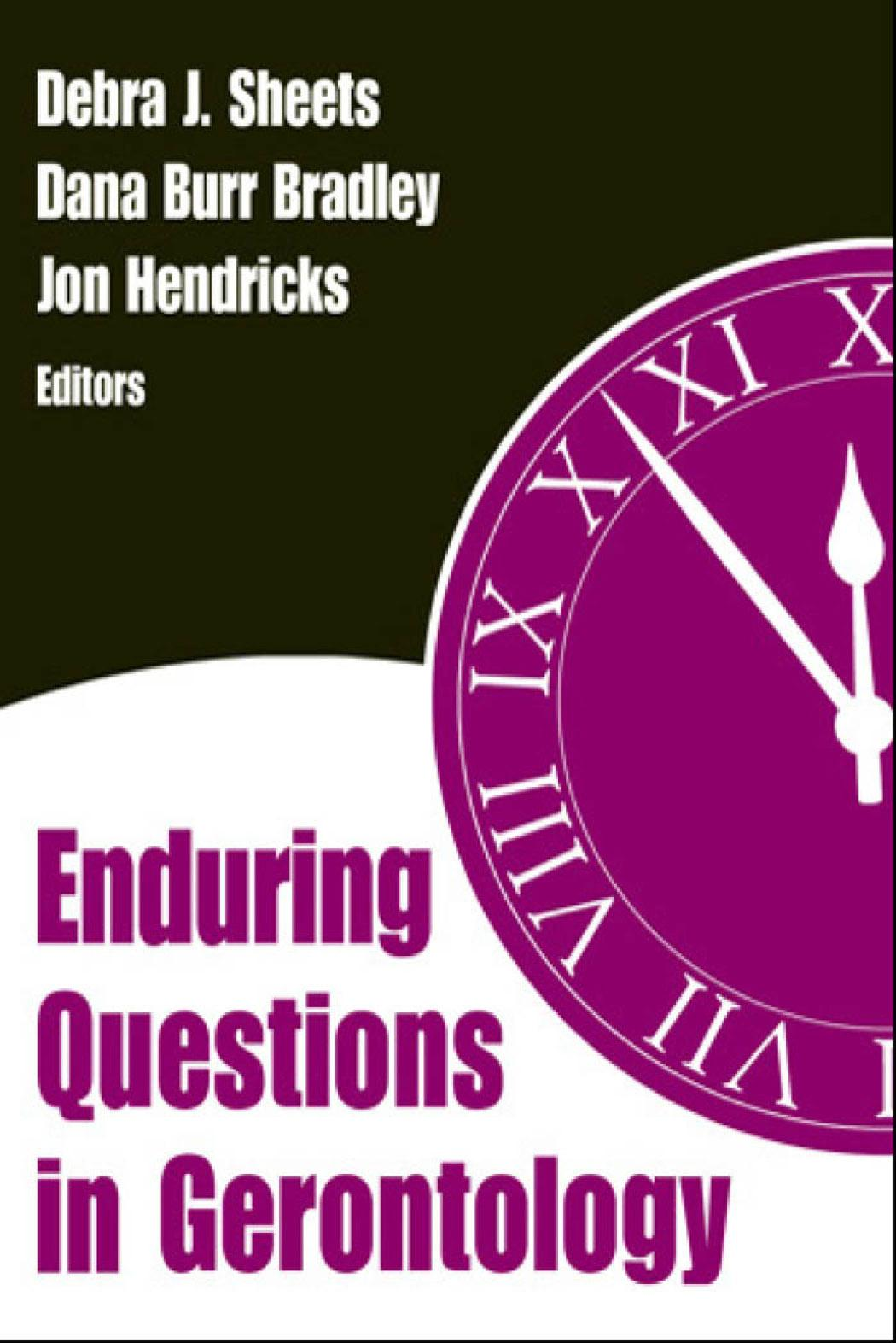 Enduring Questions in Gerontology EB9780826164162