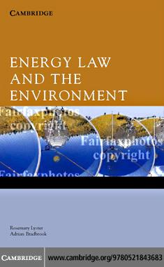 Energy Law and the Environment EB9780511222924