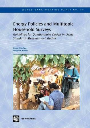 Energy Policies and Multitopic Household Surveys : Guidelines for Questionnaire Design in Living Standards Measurement Studies EB9780821368794